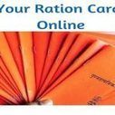 Ration card online application NEW / renewal Married couples UP, AP, Telangana Kerala last date | E- India informatics | Scoop.it