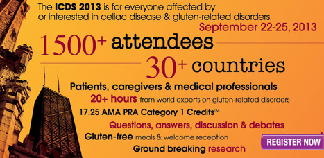 15th International Celiac Disease Symposium - Chicago September 22-25 ICDS 2013ICDS 2013 | diabetes and more | Scoop.it