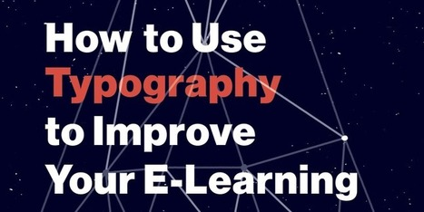 Grab this Free E-Book to Harness The Power of Typography for E-Learning - E-Learning Heroes | elearning stuff | Scoop.it