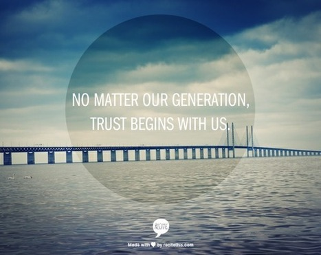 Building Trust Between Generations at work – Six Ways | Multi-Generation Customers | Scoop.it