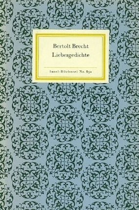 Bertolt Brecht: Love Poems | German A-level & earlier: Literatur & Kunst | Scoop.it