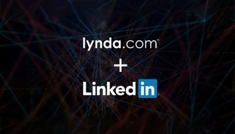 LinkedIn Acquires Lynda.com: But what does it mean? | The Art of the Possible - Adventures in Innovation | Scoop.it