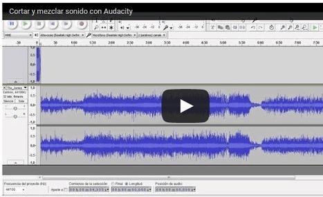 Aprende a grabar y mezclar sonido con Audacity | EDUCACIÓN en Puerto TIC | Scoop.it