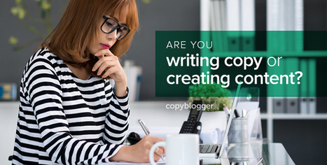 What's the Difference Between Content Marketing and Copywriting? - Copyblogger | Redaccion de contenidos, artículos seleccionados por Eva Sanagustin | Scoop.it