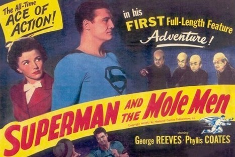 The First Superhero Movie Ever: A Look Back at 'Superman and the Mole Men' | The Rise of Super Hero Movies | Scoop.it
