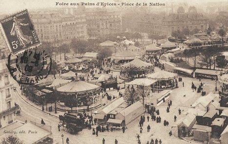 Les anciennes rues de Paris   place de la Nation - Foire du Trône   11ème et 12ème arrondissement   Bonnes adresses à Paris   Scoop.it