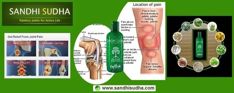 Why Sandhi Sudha is best Joint Pain Relief Oil ? ~ Sandhi Sudha, Sandhi Sudha Plus, Sandhi Sudha Oil09229135021 | Original SandhiSudha - Joint Pain Relief Herbal Formula | Scoop.it