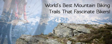 Spend Holidays in New Zealand with World's Best Mountain Biking Trails | social media optimization | Scoop.it
