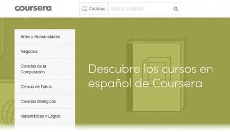 Coursera lanza más de 100 nuevos cursos en español y especializaciones | Educacion, ecologia y TIC | Scoop.it