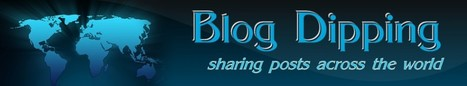 What is Blog Dipping? | | Connect All Schools | Scoop.it