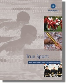 Ethics and Values Build True Sport | TrueSport | Sports Ethics: Gidron, Shannon | Scoop.it