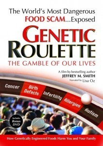 Genetic Roulette: Film Exposes GMO Health Risks - Organic Connections   Searching for Safe Foods   Scoop.it