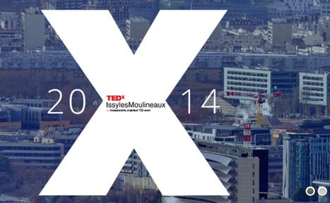 TEDxIssylesMoulineaux | FrenchWeb.fr | Marketing, Innovation et Tendances | Scoop.it