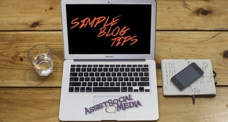 Easy Tips to make your Business Blog a Success | My Blog 2015 | Scoop.it