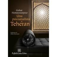 Gohar Homayounpour, Una psicoanalista a Teheran | Recensioni libri | Scoop.it
