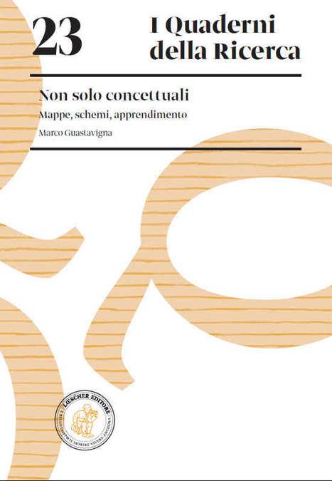 Marco Guastavigna: Non solo concettuali, Mappe, schemi, apprendimento, Quaderno n. 23, Loescher | AulaMagazine Scuola e Tecnologie Didattiche | Scoop.it