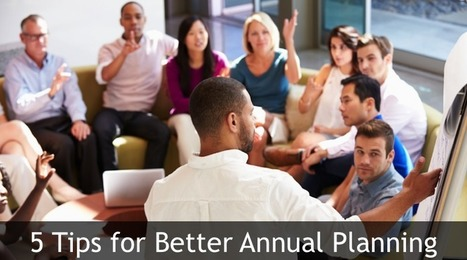 5 Tips for Better Annual Planning | Social Project Management | Scoop.it