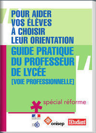 ONISEP - Le guide pratique du professeur de lycée professionnel | Les nouveautés du CDI | Scoop.it