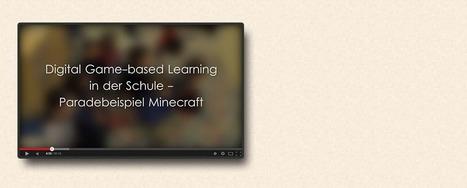 Minecraftbildung.de - Minecraft in der Bildung | Digitale Spiel- und Lernwelten | Scoop.it