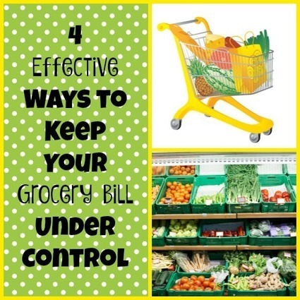 4 Effective Ways to Keep Your Grocery Bill Under Control | Homemaking | Scoop.it