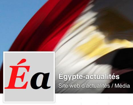 Pour suivre l'actualité de l'Égypte... | Égypt-actus | Scoop.it