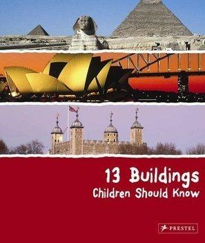 13 Buildings Children Should Know - Annette ROEDER | Nouveautés CDI | Scoop.it