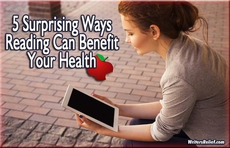 5 Surprising Ways Reading Can Benefit Your Health | The Funnily Enough | Scoop.it