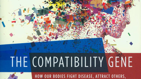 'The Compatibility Gene' Offers Insights to Immunology | science | Scoop.it