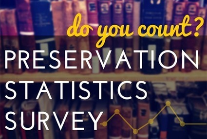 Preservation Statistics | Association for Library Collections & Technical Services (ALCTS) | Library Collaboration | Scoop.it
