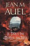 Auel, Jean, M. : Pays des grottes sacrées | Art des origines | Scoop.it