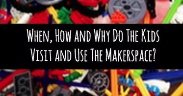 The Library Voice: Let's Share Our Makerspace Logistics! When, How and Why Do Your Students Use The Makerspace?  | iPads, MakerEd and More  in Education | Scoop.it
