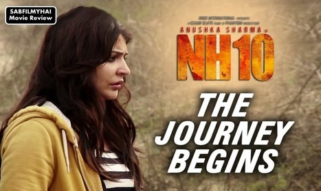 NH 10 Movie Review- A Gripping Tale On A Highway | Bollywood News,Gossips,Photoshoots,Movie Reviews | Scoop.it
