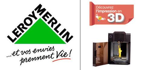 Leroy Merlin fait découvrir l'impression 3D à ses clients - Ze Small Factory | Impression 3D, Hacker Spaces, FabLab & Co. | Scoop.it