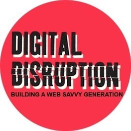 Digital Disruption | Information Literacy in schools | Scoop.it