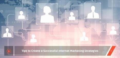Tips to Create Successful Internet Marketing Strategies | Hermes Services Group | Web Design and Development | Scoop.it