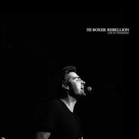Live in Tennessee - Out July 27 The Boxer Rebellion | musique & music | Scoop.it