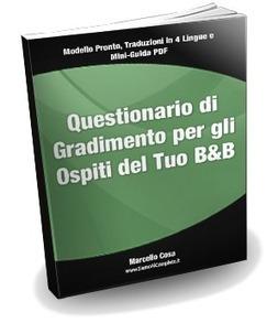 Questionario di Gradimento Per Ospiti di Bed & Breakfast | Strumenti di Web Marketing per B&B | Scoop.it