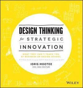 Review: Design Thinking for Strategic Innovation: What They Can't ... | Design Thinking Scope and Application | Scoop.it