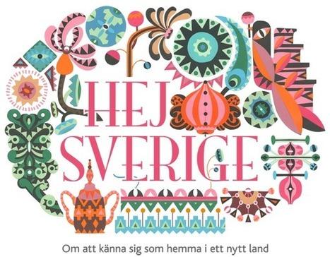 Hej Sverige | Om att känna sig som hemma i ett nytt land | Gott och blandat för 7-9 | Scoop.it