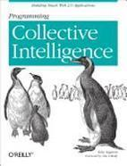 Ilya Klyuchnikov's Notes: Programming collective intelligence | Global Brain | Scoop.it