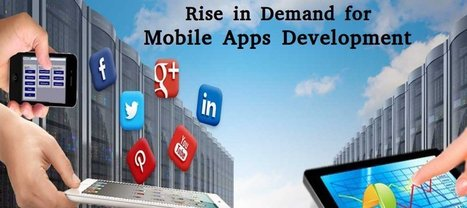 Rise in Demand for Demand for Mobile App Development | Web Design & Web Development India | Softqube Technologies | Scoop.it