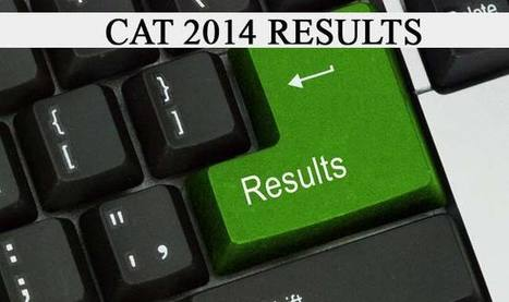 CAT 2014 results announced, 16 score 100 percentile | Download Free Study Material | Education News | Buy Books Online | Scoop.it