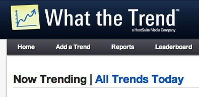 Now Trending | WhatTheTrend - popular twitter trends | Trend Forecasting & Coolhunting | Scoop.it