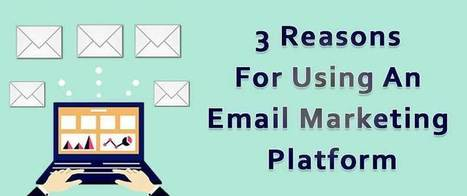 3 Reasons For Using An Email Marketing Platform | AlphaSandesh Email Marketing Blog | best email marketing Tips | Scoop.it