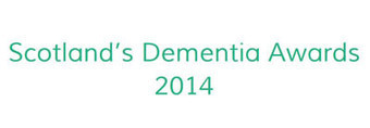Finalists announced for Scotland's Dementia Awards 2014 | Social services news | Scoop.it