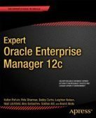 Expert Oracle Enterprise Manager 12c - Free eBook Share | Data | Scoop.it