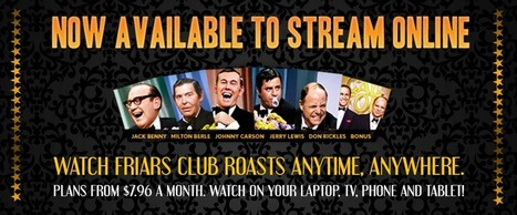 Classic Friars Roasts Now Available With Online Streaming - Best Comedy Roasts of All Time | Around Santa Barbara | Scoop.it