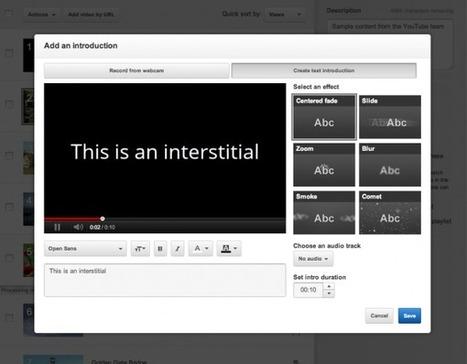 YouTube permite incluir vídeos de transición entre otros vídeos en las listas de reproducción   Recull diari   Scoop.it