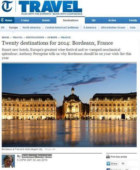 Bordeaux parmi les 20 destinations mondiales idéales de 2014 | tourisme Aquitaine | Scoop.it
