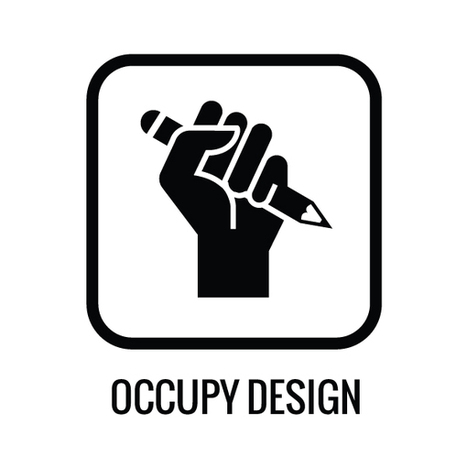 Occupy Design | Uniting the 99% | globalution | Scoop.it